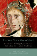 Are You Not a Man of God?