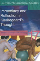 Immediacy And Reflection In Kierkegaard S Thought