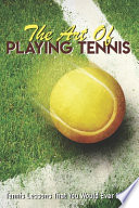 The Art Of Playing Tennis