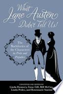 What Jane Austen Didn t Tell Us