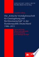 """Die """"Kritische Vierteljahresschrift für Gesetzgebung und Rechtswissenschaft"""" in der Bundes republik Deutschland 1986–2011"""