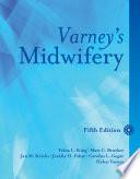 """""""Varney's Midwifery"""" by Tekoa L. King, Mary C. Brucker, Jan M. Kriebs, Jenifer O. Fahey"""