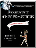 Johnny One Eye  A Tale of the American Revolution