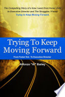 Trying to Keep Moving Forward