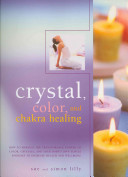 Crystal  Color and Chakra Healing