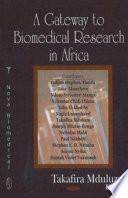 A Gateway to Biomedical Research in Africa Book