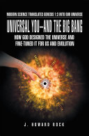 Universal You–And the Big Bang