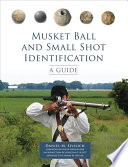 Musket Ball and Small Shot Identification  : A Guide