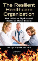 The Resilient Healthcare Organization