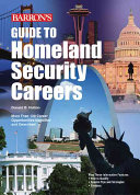 Guide to Homeland Security Careers