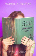 5 Ways to be Famous Now