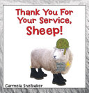 Thank You For Your Service, Sheep!