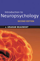 Introduction to Neuropsychology  Second Edition