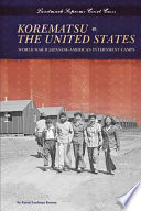 Korematsu V The United States World War Ii Japanese American Internment Camps