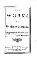 The Works of Mr. Henry Needler