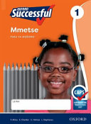 Books - Oxford Successful Mathematics Grade 1 Workbook (Sepedi) Oxford Successful Mmetse Kreiti ya 1 Puku ya Mo�omo | ISBN 9780199051762