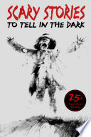 Scary Stories to Tell in the Dark 25th Anniversary Edition image