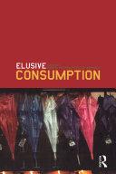 Elusive Consumption Pdf
