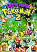 Let s Find Pokemon  2