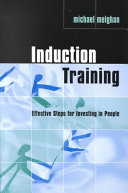 Induction Training: Effective Steps for Investing in People