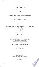 Reports of Cases in Law and Equity Determined by the Supreme Judicial Court of Maine Book