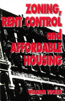 Zoning  Rent Control and Affordable Housing
