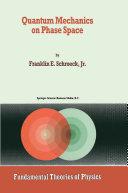 Quantum Mechanics on Phase Space
