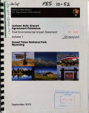 Grand Teton National Park  N P    Jackson Hole Airport Use Agreement Extension
