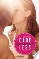 Careless  : Ewig verbunden - (Thoughtless 3) - Roman