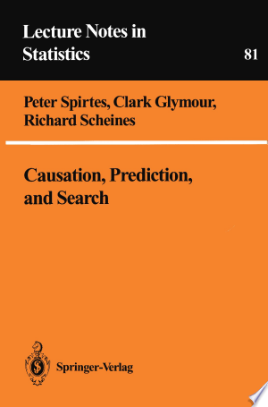 Download Causation, Prediction, and Search Free Books - Dlebooks.net
