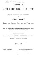 Abbott's Cyclopedic Digest of All the Decisions of All the Courts of New York from the Earlist Time to the Year 1900 Pdf/ePub eBook