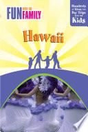 Fun with the Family Hawaii