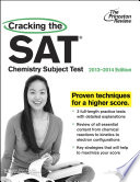 Cracking the SAT Chemistry Subject Test  2013 2014 Edition Book