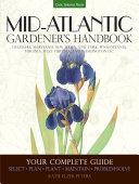 Mid Atlantic Gardener s Handbook