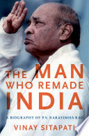 The Man Who Remade India