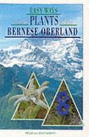 Easy Ways to the Plants of the Bernese Oberland