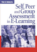 Self  Peer and Group Assessment in E Learning