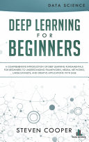 Deep Learning for Complete Beginners
