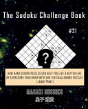 The Sudoku Challenge Book  21
