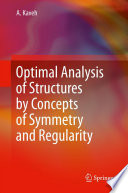 Book Cover: Optimal Analysis of Structures by Concepts of Symmetry and Regularity