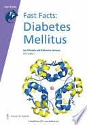 Fast Facts: Diabetes Mellitus