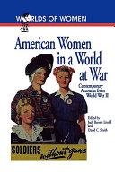American Women in a World at War