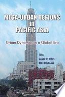Mega-urban Regions in Pacific Asia