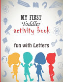 My First Toddler Activity Book