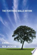 The Fortress Walls Within