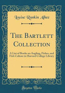The Bartlett Collection