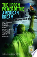 The Hidden Power Of The American Dream Book