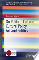 On Political Culture Cultural Policy Art And Politics