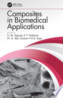 Composites in Biomedical Applications