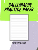Calligraphy Practice Handwriting Paper